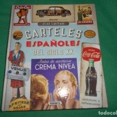 Libros: ATLAS ILUSTRADO CARTELES ESPAÑOLES DEL SIGLO XX SUSAETA. Lote 289631563