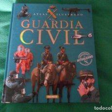 Libros: ATLAS ILUSTRADO DE LA GUARDIA CIVIL ACTUALIZADO SUSAETA. Lote 289631648