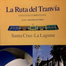 Libros: LA RUTA DEL TRANVÍA. Lote 293190418