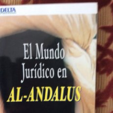 Libros: EL MUNDO JURÍDICO EN AL-ANDALUS. Lote 293193118