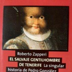 Libros: EL SALVAJE GENTILHOMBRE DE TENERIFE. Lote 295811413