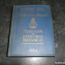 Libros: ANUARIO Y GUIA DE MANUFACTURAS BRITANICAS. Lote 75083447