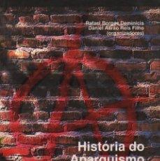 Libros: HISTÓRIA DO ANARQUISMO NO BRASIL. VOLUME 1. NITEROI: EDUFF, 2006. Lote 86901823