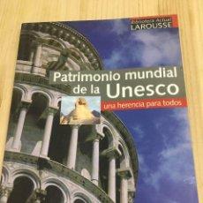 Libros: PATRIMONIO MUNDIAL DE LA UNESCO, UNA HERENCIA PARA TODOS.. Lote 80898643