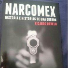 Libros: NARCOMEX RICARDO RAVELO DEBATE, SEPTIEMBRE 2012. Lote 89418884