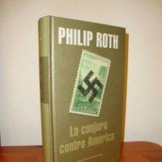 Libros: LA CONJURA CONTRA AMÉRICA - PHILIP ROTH - MONDADORI - BUEN ESTADO. Lote 91333025