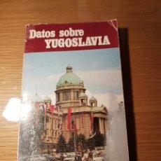 Libros: DATOS SOBRE YUGOSLAVIA. Lote 114700707