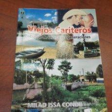 Libros: VIEJOS CARITEROS - ESPEJO DE LAS NUEVAS GENERACIONES - COLOMBIA. Lote 114744687