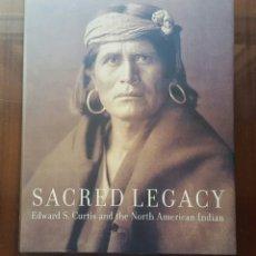 Libros: LIBRO SACRED LEGACY - INDIOS AMERICANOS- 192PP. AÑO 2000. Lote 125857176