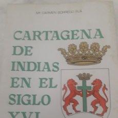 Libros: CARTAGENA DE INDIAS EN EL SIGLO XVI. Lote 127876844