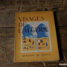 Libros: VISAGES DE L,ALGERIE. Lote 132203650