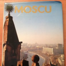 Libros: MOSCOW --- MOSCU .. LIBRO LLENO DE FOTOGRAFÍAS A COLOR DE MOSCÚ. Lote 135058887