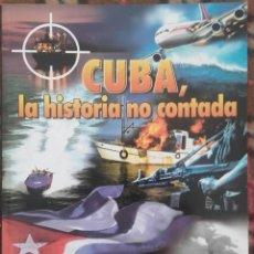 Libros: CUBA, LA HISTORIA NO CONTADA. Lote 135111822