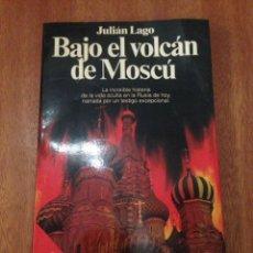 Libros: BAJO DEL VOLCÁN DE MOSCÚ. Lote 135277755