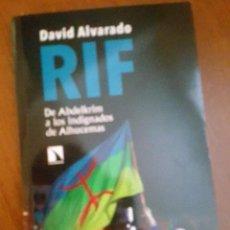 Libros: RIF DE ABDELKRIM A LOS INDIGNADOS DE ALHUCEMAS. DAVID ALVARADO 2018. Lote 142180306