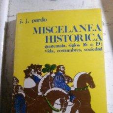 Libros: MISCELANEA HISTORICA, J.J. PARDO, . Lote 148076942