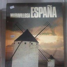 Libros: MARAVILLOSA ESPAÑA. Lote 152870402