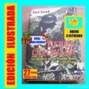 Libros: TIERRA CALCINADA LA GUERRA EN EL FRENTE RUSO PAUL CARELL SEGUNDA GUERRA MUNDIAL URSS RUSIA WERHMACHT. Lote 153351474