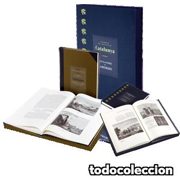 'DESCRIPCIÓ DEL PRINCIPAT DE CATALUNYA'. ALEXANDRE DE LABORDE. FACSÍMIL. ENCICLOPÈDIA CATALANA. (Libros Nuevos - Historia - Historia por países)