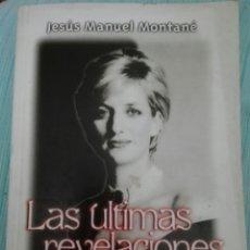 Libros: LAS ÚLTIMAS REVELACIONES DE LA VIVIANA JESÚS MANUEL MONTANÉ. Lote 154976718