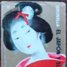 Libros: EL JAPON Y SU DUENDE. JOSE MARIA GIRONELLA.. Lote 155907374