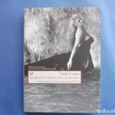 Libros: CRAINZ, GUIDO - STORIA DEL MIRACOLO ITALIANO. Lote 156523498