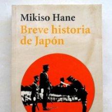 Libros: BREVE HISTORIA DE JAPON – MISIKO HANE. Lote 167683600