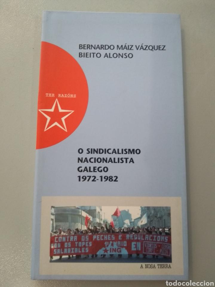 O SINDICALISMO NACIONALISTA GALEGO 1972-1982 ANT 9788495350017 (Libros Nuevos - Historia - Historia por países)