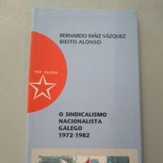 Libros: O SINDICALISMO NACIONALISTA GALEGO 1972-1982 ANT 9788495350017. Lote 168248161