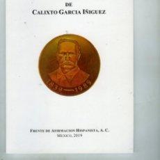 Libros: ICONOGRAFÍA DE CALIXTO GARCÍA IÑÍGUEZ (HÉROE DE LA INDEPENDENCIA CUBANA), . Lote 168850616
