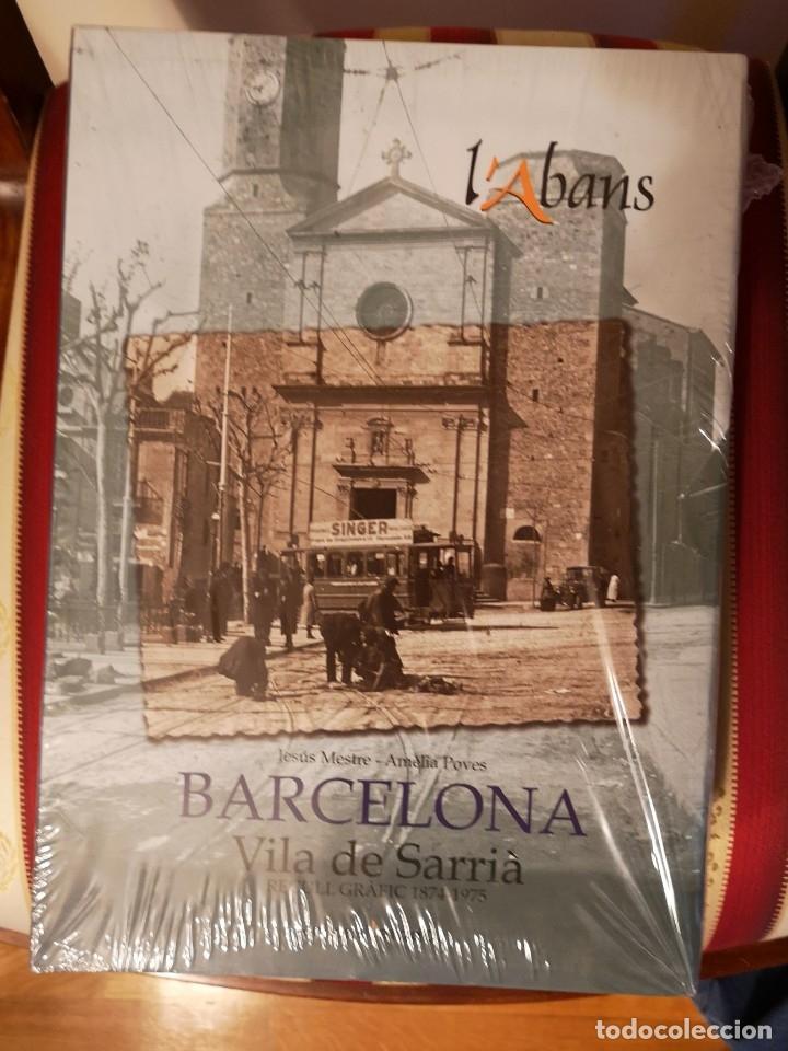 L'ABANS. VILA DE SARRIÀ- RECULL GRÀFIC 1874-1975, DE JESÚS MESTRE I AMÈLIA POVES. LENGUA CATALANA. B (Libros Nuevos - Historia - Historia por países)