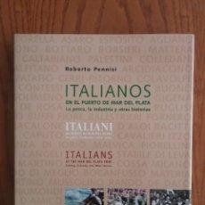 Libros: ITALIANOS EN EL PUERTO DE MAR DEL PLATA. Lote 176225624