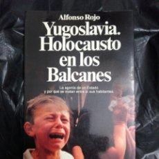 Libros: YUGOSLAVIA HOLOCAUSTO EN LOS VALCANES. Lote 176980583