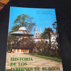 Libros: HISTORIA DE LOS JARDINES DE BURGOS. Lote 178204406