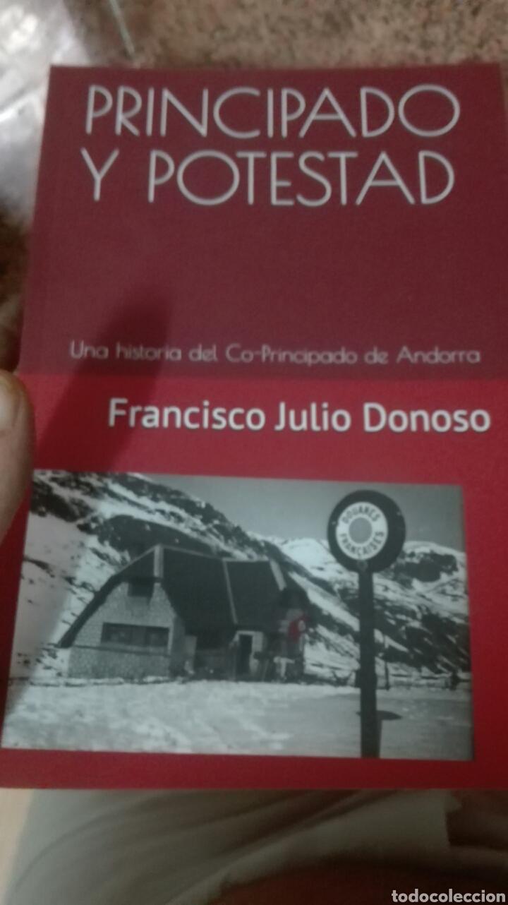 PRINCIPADO Y POTESTAD FRANCISCO JULIO DONOSO ANDORRA (Libros Nuevos - Historia - Historia por países)