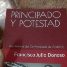 Libros: PRINCIPADO Y POTESTAD FRANCISCO JULIO DONOSO ANDORRA. Lote 178315660