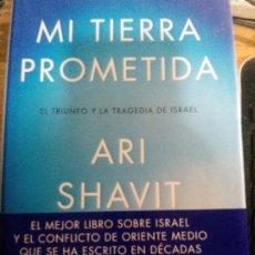 Libros: MI TIERRA PROMETIDA, ARI SHAVIT.. Lote 178715986