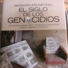 Libros: EL SIGLO DE LOS GENOCIDIOS, BERNARD BRUNETEAU, ALIANZA EDITORIAL.. Lote 178716808