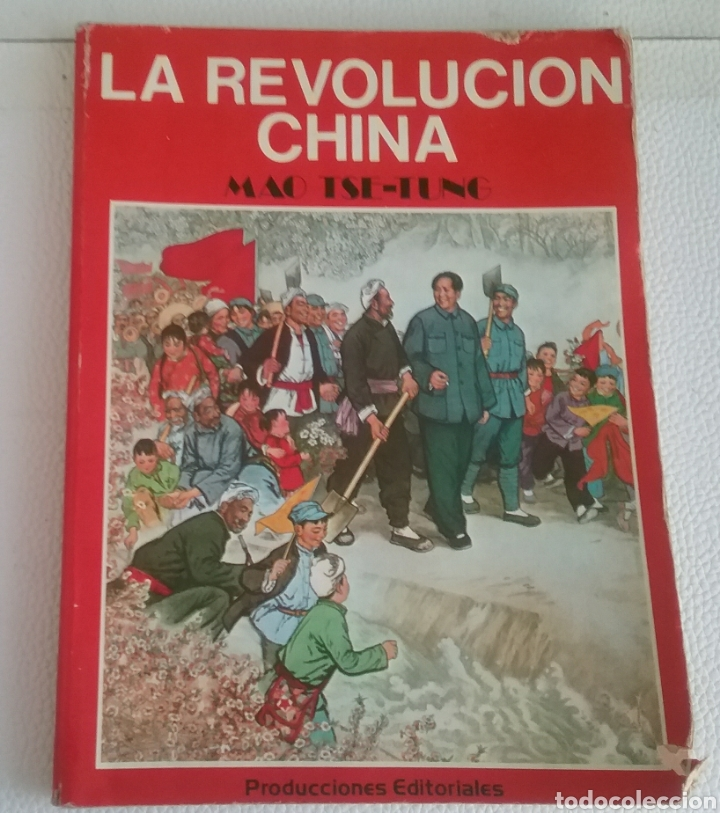 LA REVOLUCIÓN CHINA, MAO TSE-TUNG, PRODUCCIONES EDITORIALES 1976. (Libros Nuevos - Historia - Historia por países)