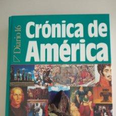 Libros: CRÓNICA DE AMÉRICA. Lote 183259180