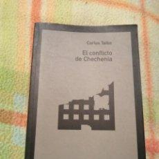 Libros: EL CONFLICTO DE CHECHENIA, CARLOS TAIBO.. Lote 183747088