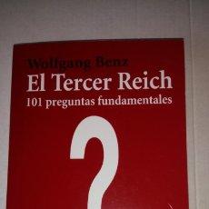 Libros: LIBRO EL TERCER REICH. WOLFGANG BENZ. ALIANZA EDITORIAL. AÑO 2006.. Lote 185672793