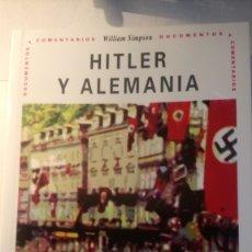 Libros: LIBRO HITLER Y ALEMANIA. WILLIAM SIMPSON. EDITORIAL AKAL. AÑO 1994.. Lote 186117638