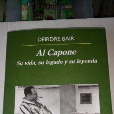 Libros: LIBRO AL CAPONE. DEIRDRE BAIR. EDITORIAL ANAGRAMA. AÑO 2018.. Lote 189243071