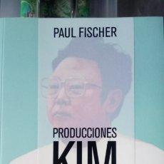 Libros: LIBRO PRODUCCIONES KIM JONG-IL PRESENTA... PAUL FISCHER. EDITORIAL TURNER. AÑO 2015.. Lote 189535947