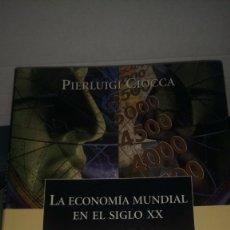 Livres: LIBRO LA ECONOMÍA MUNDIAL EN EL SIGLO XX. PIERLUIGI CIOCCA. EDITORIAL CRÍTICA. AÑO 2000.. Lote 193984012