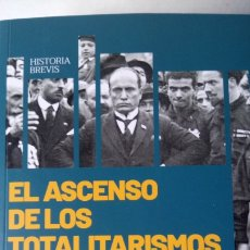 Libros: LIBRO EL ASCENSO DE LOS TOTALITARISMOS. JOAN SOLE. EDITORIAL SHACKLETON. AÑO 2019.. Lote 197086350
