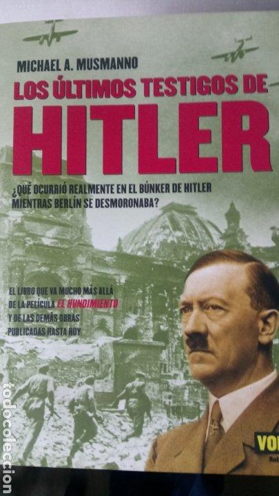LIBRO LOS ÚLTIMOS TESTIGOS DE HITLER. MICHAEL A. MUSMANNO. EDITORIAL VOLTER. AÑO 2005. (Libros Nuevos - Historia - Historia por países)