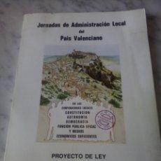 Libros: JORNADAS DE ADMINIATRACION LOCAL DEL PAIS VALENCIANO. Lote 202951501