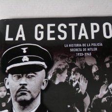 Libros: LIBRO LA GESTAPO. RUPERT BUTLER. EDITORIAL LIBSA. AÑO 2006.. Lote 203865777